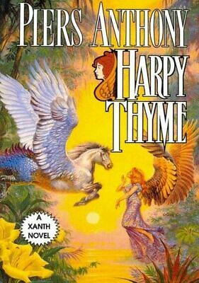 Harpy Thyme (xanth): By Piers Anthony • 21.55$