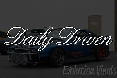 $1.99 • Buy Daily Driven V2 Decal Sticker - JDM Lowered Static Stance Low Drift Slammed NOS