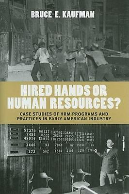 £69.45 • Buy Hired Hands Or Human Resources?: Case Studies Of HRM Programs And Practices I...
