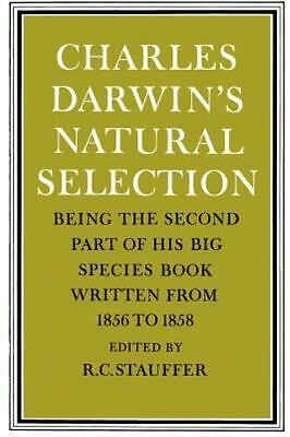 £79.65 • Buy Charles Darwin's Natural Selection: Being The Second Part Of His Big Species ...