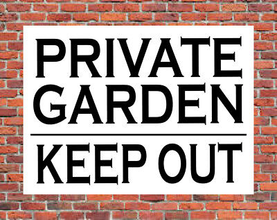 PRIVATE GARDEN KEEP OUT Metal SIGN Gardens Property Land Yard No Entry NOTICE • 3.79£