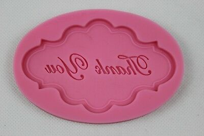 Thank You Plaque Silicone Mould Cup Cake Icing Baking Fondant Decorate Topper • 4.75£