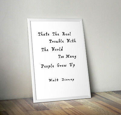 People Grow Up, Print, Poster, Walt Disney Quote, Wall Art, Gift, Picture, Home • 4.25£