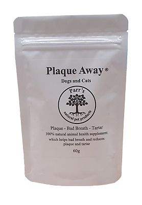 Plaque Away- Dogs & Cats- 60g & 150g-Removes Bad Breath Plaque& Tartar  • 8.75£