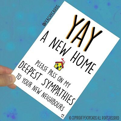 Funny New Home Card Friend Moving Home Card First Home Housewarming Gift PC596 • 2.95£