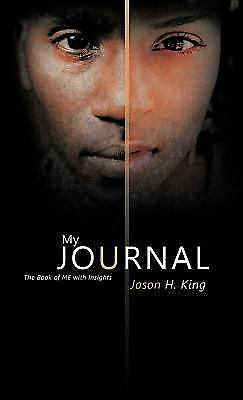 My Journal: The Book Of Me With Insights: By Jason H. King • 19.83£