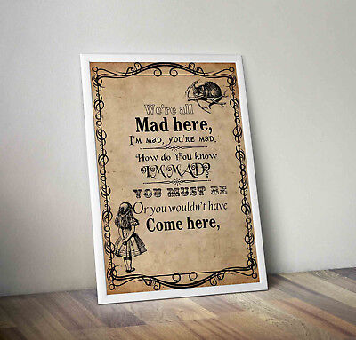 Alice In Wonderland, Print, Poster, Disney, Quote, Wall Art, We're All Mad Here • 4.25£