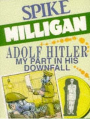 Spike Milligan War Memoirs Volume 1 Hitler, My Part In His Downfall MP3 CD  • 3.99£