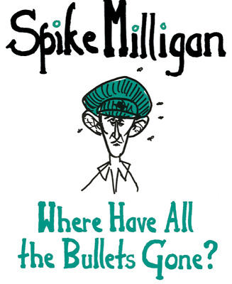 Spike Milligan War Memoirs Volume 5 Where Have All The Bullets Gone? MP3 CD  • 2.99£
