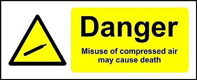 Misuse Of Compressed Air May Cause Death Safety Sign • 1.49£