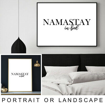 Namastay In Bed Quote Calligraphy Typography Wall Art Print Poster A4 A3 A2 A1 • 6.99£