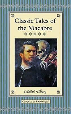 New, Classic Tales Of The Macabre (Collectors Library), , Book • 6.69£