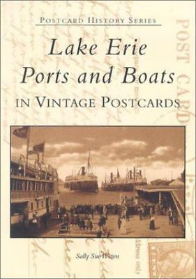 Lake Erie Ports And Boats: In Vintage Postcards                              ... • 20.46$
