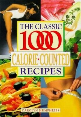 Very Good, Classic 1000 Calorie Counted Recipes, Carolyn Humphries, Book • 3.14£