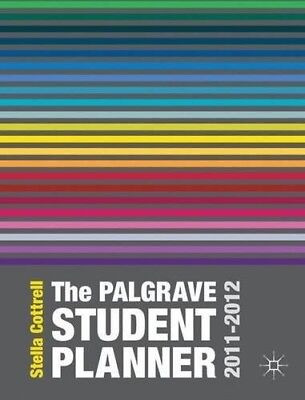 Good, The Palgrave Student Planner 2011-2012, Dr Stella Cottrell, Book • 14.08£