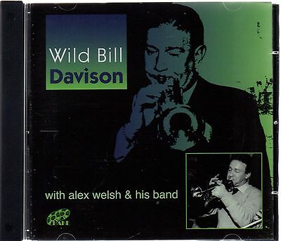 Wild Bill Davison With Alex Welsh And His Band (brand New CD 2009) • 3.95£