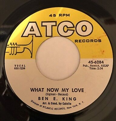 £14.99 • Buy Ben E. King What Now My Love Atco 45' Northern !!!