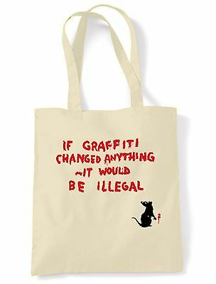 Banksy If Graffiti Changed Anything It Would Be Illegal Shoulder Bag • 6.50£
