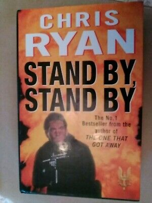 *Signed 1st Edition* CHRIS RYAN 'Stand By, Stand By' (The One That Got Away SAS) • 5.95£