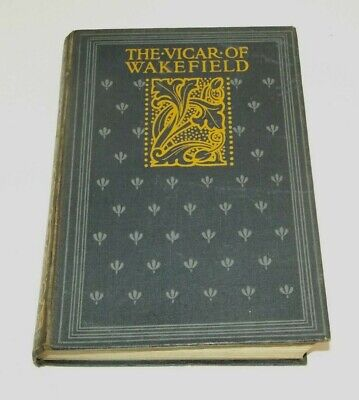 The Vicar Of Wakefield, Oliver Goldsmith, Illustrated, C1900 Antique Hardback • 10£