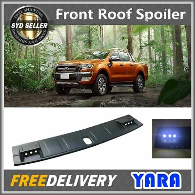 AU115 • Buy LED Front Roof Spoiler Cover For FORD Ranger PX PX2 T6 T7 Wildtrak 2012-2018