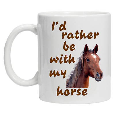 £8.99 • Buy I'd Rather Be With My Horse Novelty Racing Equestrian Gift Funny Novelty Mug