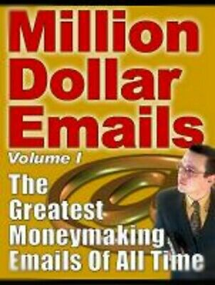 $0.99 • Buy Million Dollar Emails: The Greatest Moneymaking Emails Of All Time: Yanik Silver