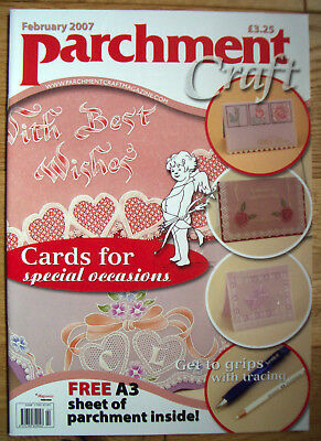 Parchment Craft Magazine - February 2007 Issue Free A3 Parchment Paper Occasions • 4.45£