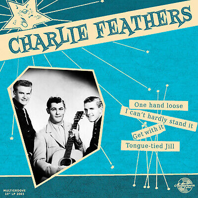 £13.74 • Buy 10 INCH / 25 CM - Charlie Feathers - One Hand Loose - Vinyl LP -  NEW & SEALED