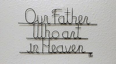 Handcrafted Wire Scripture Art Sculpture Wall Decor ~  Our Father  • 35.37£