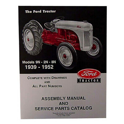 $ CDN34.59 • Buy Assembly Manual With Part Numbers And Exploded Views For Ford 2N 8N 9N Tractors