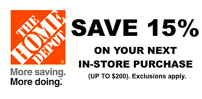 $7.50 • Buy ONE 1X 15% OFF Home Depot Coupon - In Store ONLY Save Up To $200- Speedy Ship