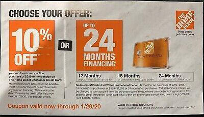 $50 • Buy HOME DEPOT 10% OFF Coupon Or No Interest. In-Store Or Online. EXPIRES 01/29/2020