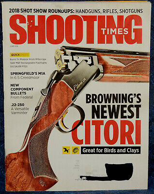 $6.98 • Buy Magazine SHOOTING TIMES June 2018 SPRINGFIELD Loaded M1A 6.5, SIG SAUER P320 9mm