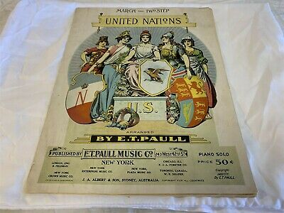 $19.95 • Buy United Nations W A Corey E T PAULL Lithograph March Two Step 1900 Sheet Music