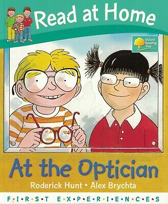 Children's Story Book: Ort First Experiences: Read At Home - At The Optician • 2.20£