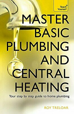 £14.91 • Buy Master Basic Plumbing And Central Heating By Roy Treloar Paperback NEW Book