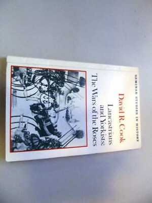 David R. Cook: Lancastrians And Yorkists:  The Wars Of The Roses SC • 3.04£