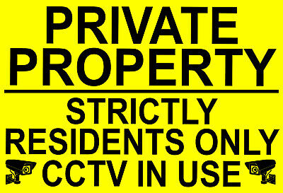 PRIVATE PROPERTY STRICTLY RESIDENTS ONLY CCTV IN USE Metal SIGN NOTICE Keep Out • 3.79£