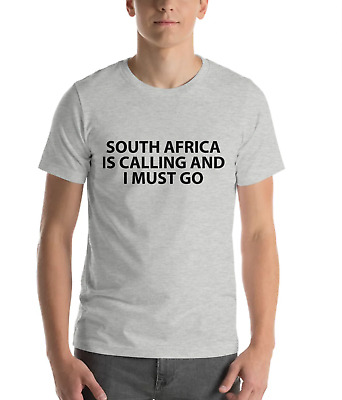 £13.40 • Buy South Africa Is Calling And I Must Go T-Shirt Mens Womens