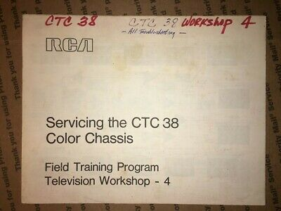 $9 • Buy RCA Servicing The CTC38 Color Chassis Field Training Program Workshop #4