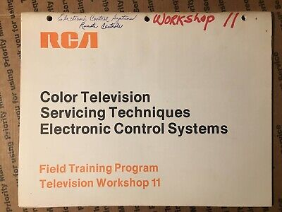 $11 • Buy RCA Color TV Servicing Techniques Electronic Control Systems Field Workshop 11
