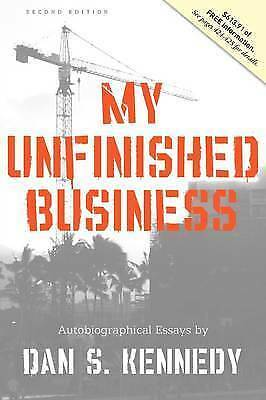 My Unfinished Business By Kennedy, Dan | Book | Condition Good • 6£