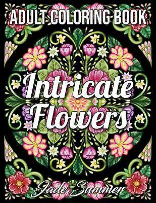 $10.59 • Buy Intricate Flowers: An Adult Coloring Book Paperback – April 23, 2020