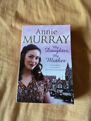 My Daughter, My Mother By Annie Murray (Paperback, 2012) • 0.99£
