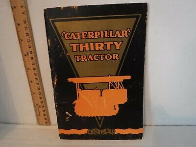 $145 • Buy Vintage 1928 CATERPILLAR Model THIRTY 30 Tractor Brochure S.L. 1186-R CAT 30