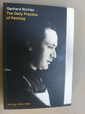 $40 • Buy Gerhard Richter: The Daily Practice Of Painting: Writings 1962-1993