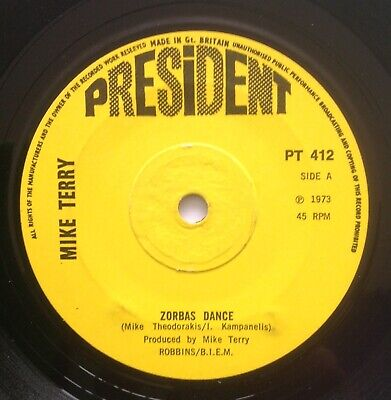 MIKE TERRY - ZORBAS DANCE - 1973 45rpm 7  SINGLE - PRESIDENT LABEL • 2.45£