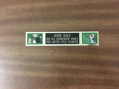 £5.73 • Buy John Daly (golf) Nameplate For Autographed Ball Display/flag/photo