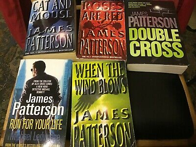 £10 • Buy 5 James Patterson P/B,cat&mouse,double Cross,roses Are Red,run For Your Life